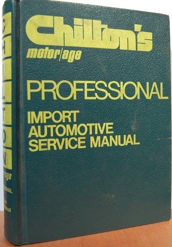 Professional Import Automotive Service Manual, John H. Weise