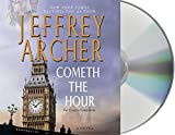 img - for Cometh the Hour: A Novel (The Clifton Chronicles) book / textbook / text book