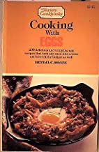 Cooking with Eggs by Mettja C. Roate