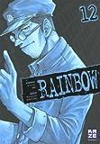 echange, troc George Abe, Masasumi Kakizaki - Rainbow, Tome 12 :