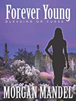 Forever Young: Blessing or Curse (Always Young Series)
