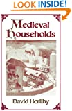 Medieval Households (Studies in Cultural History)