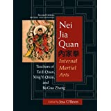 Nei Jia Quan: Internal Martial Artsby Jess O'Brien