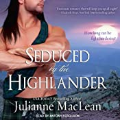 Seduced by the Highlander: Highlander Series #3 | [Julianne MacLean]