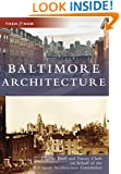 Baltimore  Architecture   (MD)  (Then  &  Now)