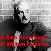 A Rare Recording of William Faulkner | [William Faulkner]