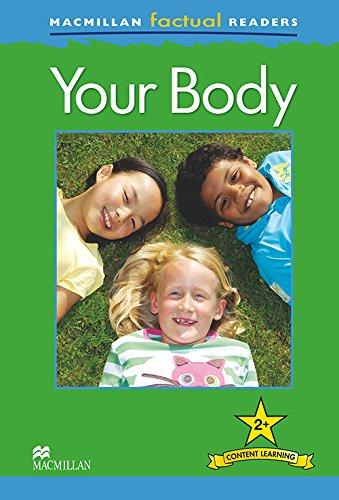 Macmillan Factual Readers: Your Body