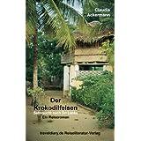 """Der Krokodilfelsen: Sehnsucht nach Sri Lankavon """"Claudia Ackermann"""""""