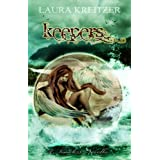 Keepers: A Timeless Novella (Timeless #3.5)