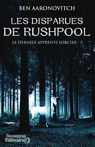 Le dernier apprenti sorcier, Tome 5 : Les disparues de Rushpool