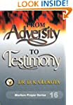From Adversity to Testimony