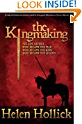 The Kingmaking (The Pendragon's Banner Trilogy Book 1)