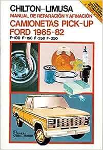 Manual De Reparacion Y Afinacion Camionetas Pick-up Ford 1965-1982