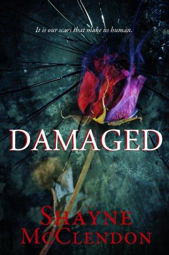 Damaged by Shayne McClendon