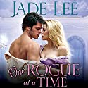One Rogue at a Time: Rakes and Rogues, Book 2 Audiobook by Jade Lee Narrated by Carmen Rose