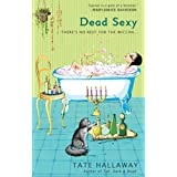 Dead Sexy (Garnet Lacey, Book 2) ~ Tate Hallaway