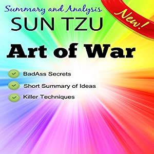Summary and Analysis, Sun Tzu and the Art of War, Condensed Abridged Synopsis Audiobook