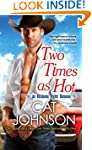 Two Times As Hot (Oklahoma Nights ser...