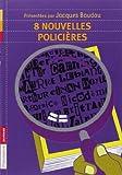 8 nouvelles policières