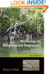 The Biology of Mangroves and Seagrass...