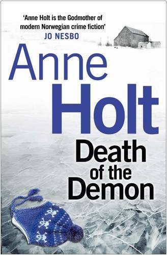 Death of the Demon: 3 (Hanne Wilhelmsen) (Hanne Wilhelmsen 3)