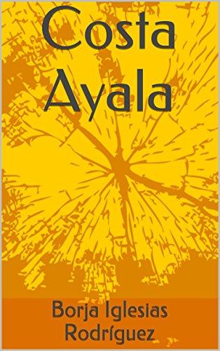 Costa Ayala (Relatos de Borja Iglesias Rodríguez nº 12)