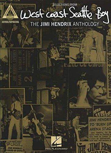 West Coast Seattle Boy: The Jimi Hendrix Anthology (Guitar Recorded Versions)