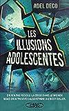 Les illusions adolescentes