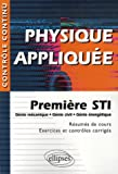 Physique appliqu�e, 1re STI : G�nie m�canique, G�nie civil, G�nie �nerg�tique