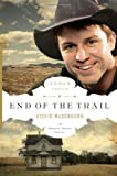 End of the Trail SAMPLER (The Texas Trail Series)