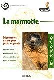 echange, troc Anne Pinchart - La marmotte