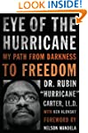 Eye of the Hurricane: My Path from Da...