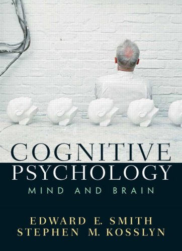 Cognitive Psychology: Mind And Brain- (Value Pack...