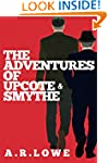 The Adventures of Upcote and Smythe:...