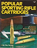 img - for Popular sporting rifle cartridges book / textbook / text book