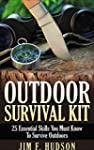 Outdoor Survival Kit : 25 Essential S...