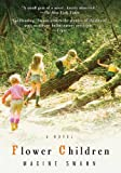 Flower Children: A Novel