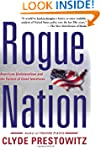 Rogue Nation: American Unilateralism...