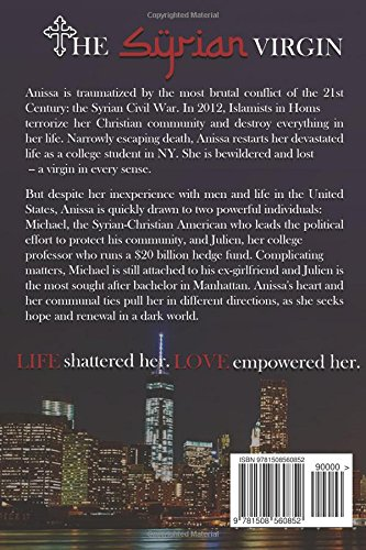 The Syrian Virgin: A Young Woman's Journey From War in Syria to Love in New York: Volume 1 (The Syrian Virgin Series)