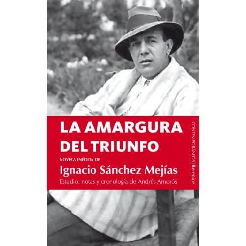 La amargura del triunfo / The Bitterness of Victory (Spanish Edition)