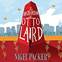 The Restoration of Otto Laird (       UNABRIDGED) by Nigel Packer Narrated by Sean Barrett