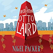 The Restoration of Otto Laird | [Nigel Packer]