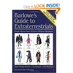 Barlowe's Guide to Extraterrestrials: Great Aliens from Science Fiction Literature by Wayne Douglas Barlowe,&#32;Beth Meacham and Ian Summers