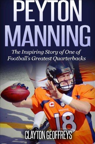 Peyton Manning: One of NFL's Greatest Quarterbacks