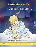 Lekker slaap, wolfie - Mirno spi, mali volk  Tweetalige kinderboek (Afrikaans - Sloweens) (www childrens-books-bilingual com) (Afrikaans Edition)