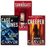 Tania Carver collection 3 Books Gift Set. ((The Creeper, the Surrogate and Cage of Bones))