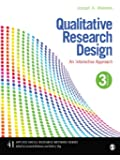 Qualitative Research Design: An Interactive Approach: 41 (Applied Social Research Methods)