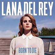 Post image for Lana Del Rey – Born to Die (MP3-Album) für 5€ und weitere MP3-Angebote