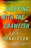Sleeping with the Crawfish (Andy Broussard/Kit Franklyn Mystery Book 6)