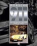 Porsche 911 - The Definitive History...